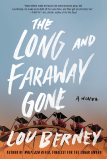Long and Faraway Gone